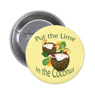 Bouton drôle de boissons de noix de coco de partie badge rond 5 cm