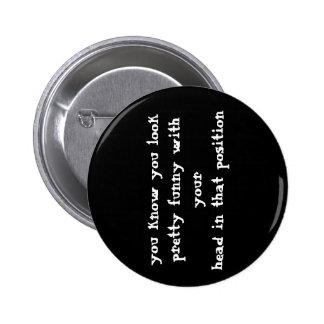 Bouton drôle de citation badges