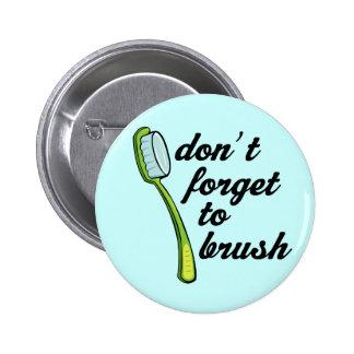 Bouton drôle de dentiste de brosse à dents badge