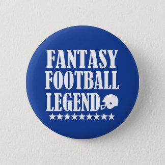 Bouton drôle de légende du football d'imaginaire badge