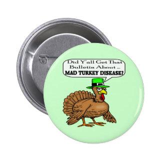 Bouton - la maladie folle de la Turquie Badges Avec Agrafe