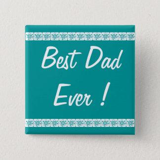 """Bouton le """"meilleur papa jamais """" badge"""