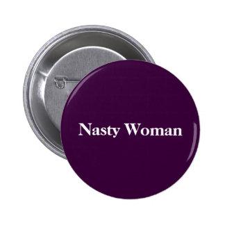 Bouton méchant de femme ! badges