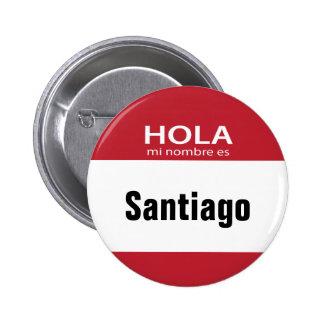 Bouton rouge de Hola MI Nombre es bonjour Badges