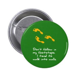 Bouton sarcastique de pas badge rond 5 cm