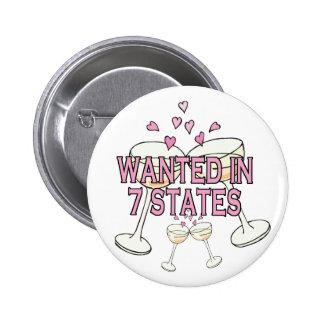 Bouton : Voulu dans 7 états Badge Avec Épingle