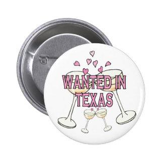 Bouton : Voulu dans le Texas Badge Avec Épingle