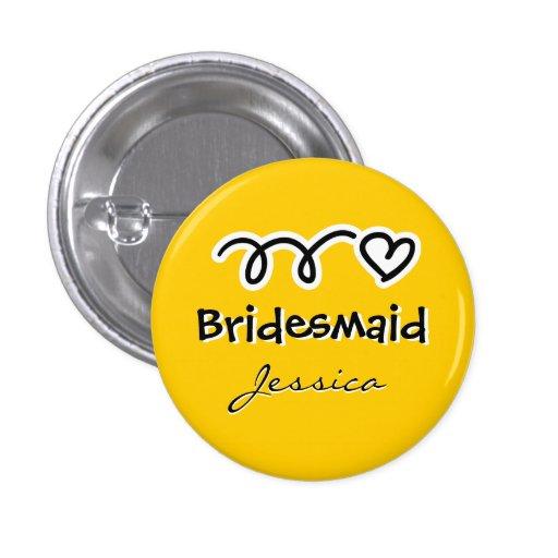 Boutons jaunes de demoiselle d'honneur personnalis badges avec agrafe