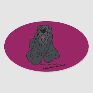 Bouvier du Flandres - Simply best the ! Sticker Ovale
