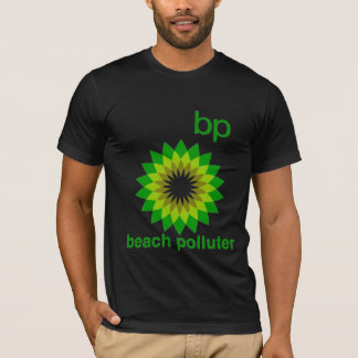 BP échouent le T-shirt des hommes de pollueur