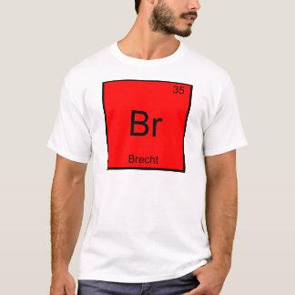 Br - T-shirt drôle de symbole d'élément de chimie