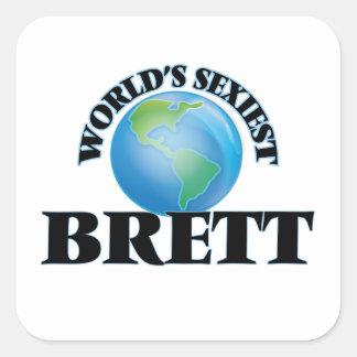 Brett le plus sexy du monde autocollant carré