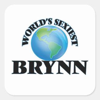 Brynn le plus sexy du monde autocollant carré