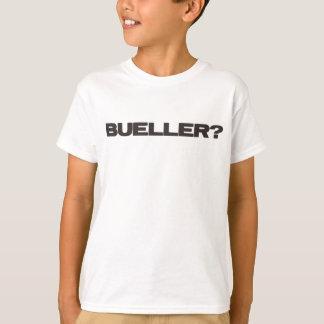 Bueller ? t-shirt