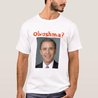 Bush-obama, Obushma ? T-shirt