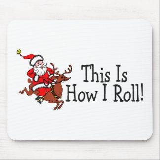 C est comment je roule Père Noël et le renne Tapis De Souris