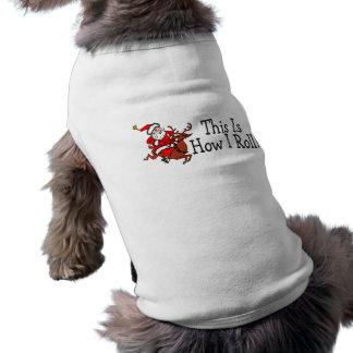 C est comment je roule Père Noël et le renne T-shirts Pour Toutous