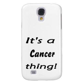 C est une chose de Cancer