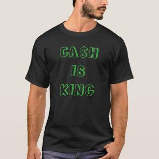 """""""Ca$h est T-shirt de roi"""""""