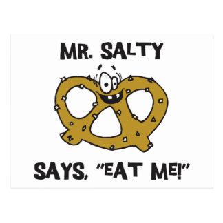Cadeau de bretzel de M. Salty Says Eat Me Carte Postale