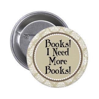 Cadeau drôle de bibliothécaire d'intoxiqué de badge rond 5 cm