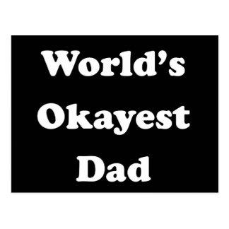 Cadeau drôle de père de PAPA de l'OKAYEST du MONDE Carte Postale