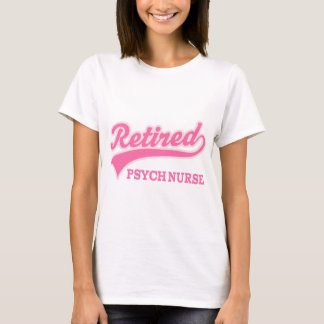 Cadeau retiré d'infirmière de Psych T-shirt