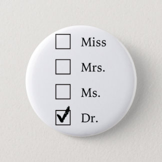 Cadeaux de PhD pour des femmes Badges
