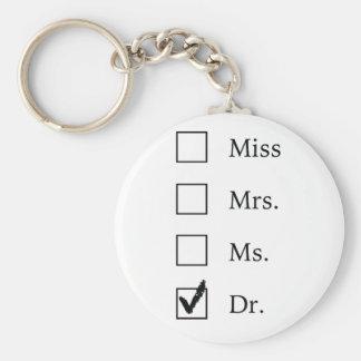 Cadeaux de PhD pour des femmes Porte-clé Rond