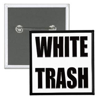 Cadeaux drôles de T-shirts de déchets blancs Badge Carré 5 Cm