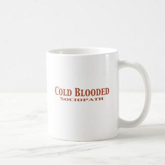 Cadeaux froids de Sociopath de Blooded Mug