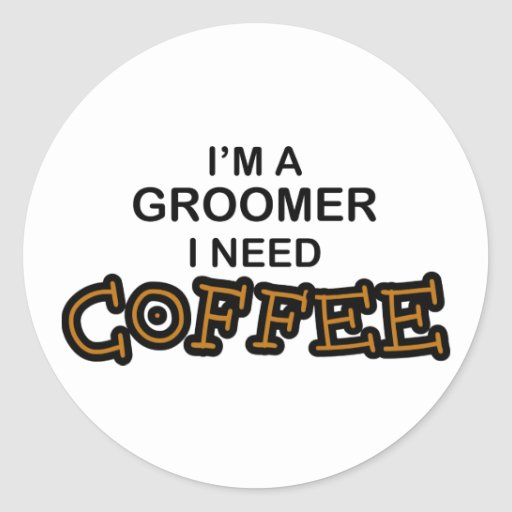 Café du besoin - Groomer Autocollants
