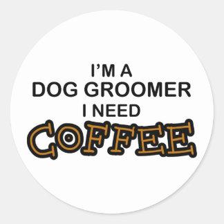 Café du besoin - Groomer de chien Autocollant Rond