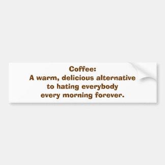 Café : Une alternative à détester les personnes Autocollant De Voiture