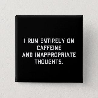 Caféine et pensées inadéquates pin's