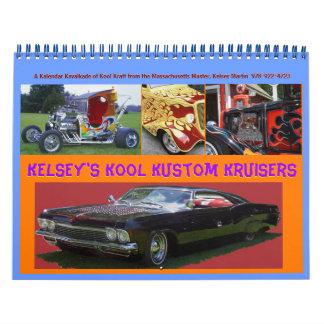 Calendrier de Kool Kustom Kruisers 2012 de Kelsey