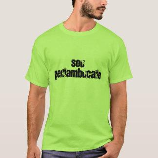 camiseta de pernambucano de sou t-shirt