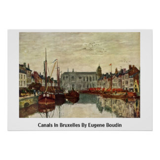 Canaux à Bruxelles par Eugene Boudin Poster