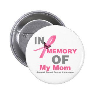 Cancer du sein dans la mémoire de ma maman badge rond 5 cm