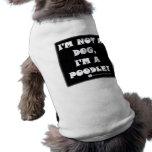 Caniche fier - pas un caniche de Dog/A - chemise d Manteaux Pour Toutous