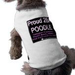 Caniche fier - (rose) - chemise de chien t-shirt pour animal domestique
