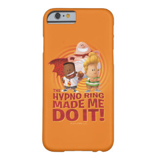 Capitaine Underpants   l'anneau de Hypno m'a Coque iPhone 6 Barely There