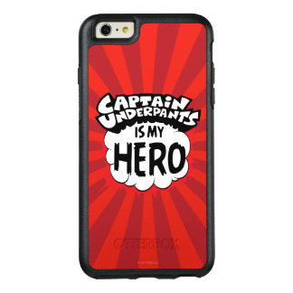 Capitaine Underpants   mon héros Coque OtterBox iPhone 6 Et 6s Plus