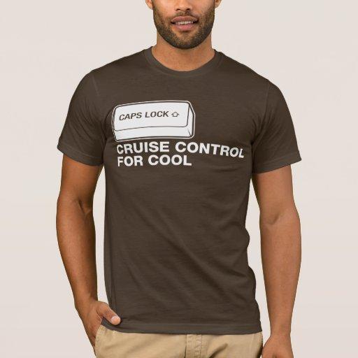 capslock - contrôle de croisière pour le cool t-shirt