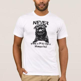 Carlin de moustache-- Ne faites jamais confiance à T-shirt