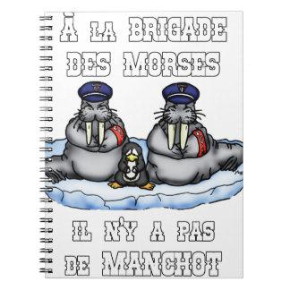 Carnet À la BRIGADE DES MORSES il n'y a pas de MANCHOT