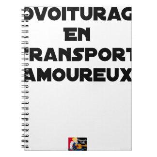 Carnet COVOITURAGE EN TRANSPORT AMOUREUX - Jeux de mots