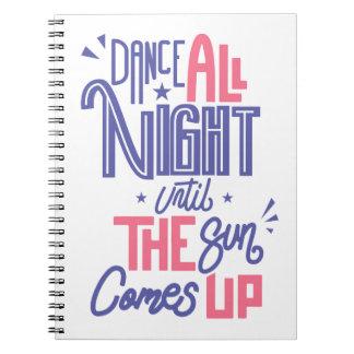 Carnet De danse citation drôle toute la nuit - danse de