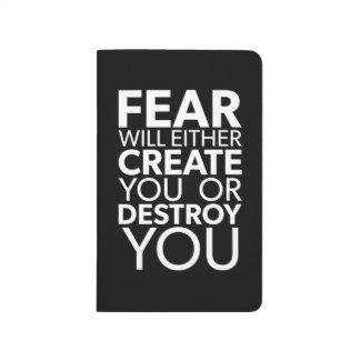 Carnet De Poche La crainte vous créera ou détruira - inspirés