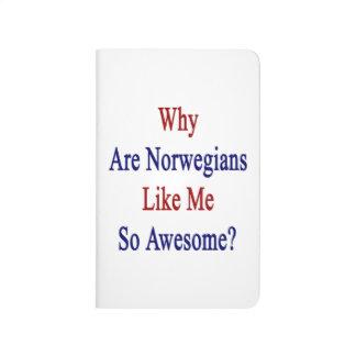 Carnet De Poche Pourquoi sont les Norvégiens comme moi si